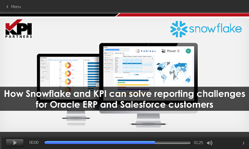 How Snowflake and KPI can solve reporting challenges for Oracle ERP and Salesforce customers