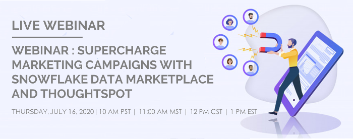 Supercharge Marketing Campaigns with Snowflake Data Marketplace and ThoughtSpot-Banner2-1