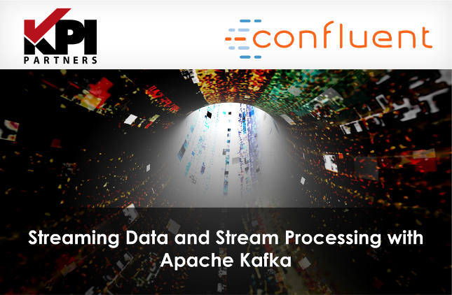 Webinar: Streaming Data and Stream Processing with Apache Kafka