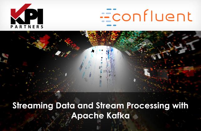 Webinar: Streaming Data and Stream Processing with Apache Kafka