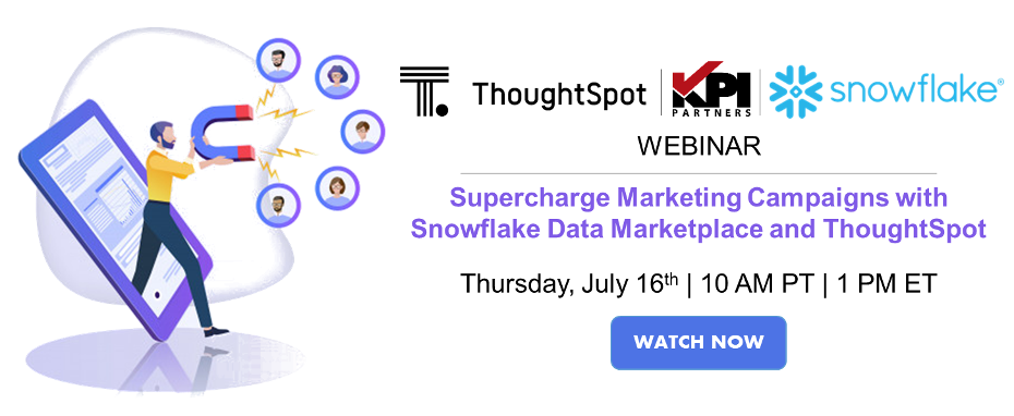 Supercharge Marketing Campaigns with Snowflake Data Marketplace and ThoughtSpot