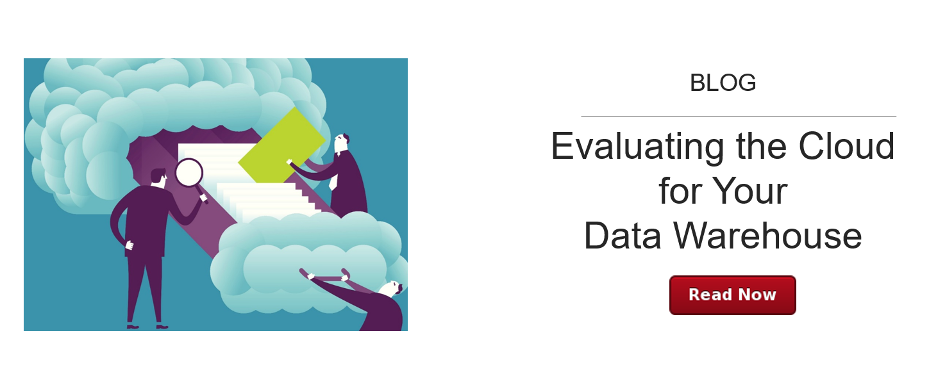 Evaluating the Cloud for Your Data Warehouse